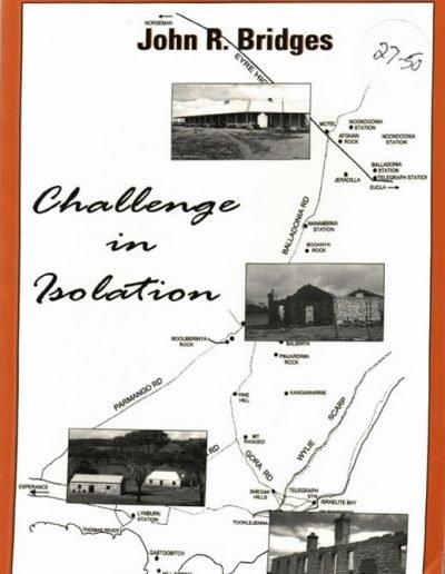 Challenge in Isolation