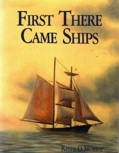 Esperance Book -First There Came Ships